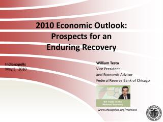 2010 Economic Outlook: Prospects for an Enduring Recovery