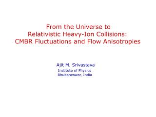 From the Universe to  Relativistic Heavy-Ion Collisions:  CMBR Fluctuations and Flow Anisotropies
