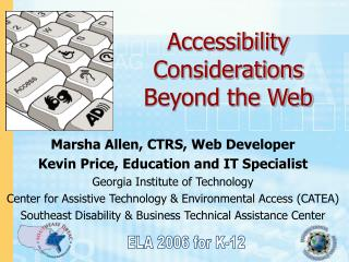 Accessibility Considerations  Beyond the Web