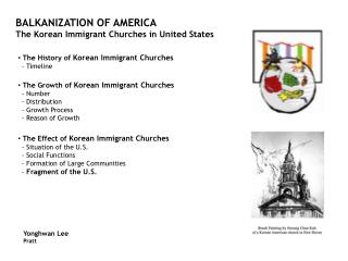 BALKANIZATION OF AMERICA The Korean Immigrant Churches in United States