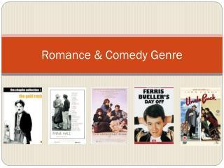 Romance & Comedy Genre