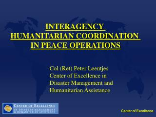 INTERAGENCY  HUMANITARIAN COORDINATION  IN PEACE OPERATIONS