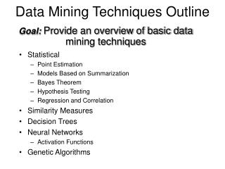 Data Mining Techniques Outline