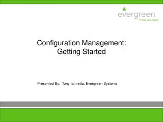 Configuration Management: Getting Started