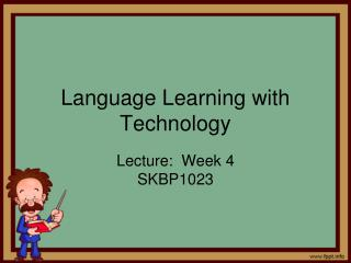 Language Learning with Technology
