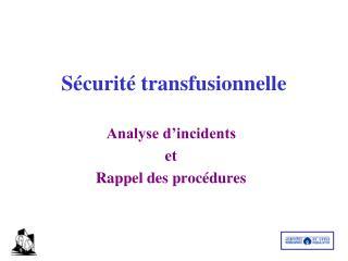 Sécurité transfusionnelle
