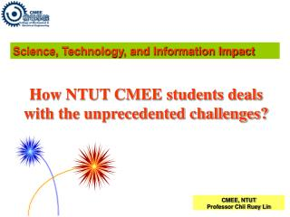 How NTUT CMEE students deals with the unprecedented challenges?
