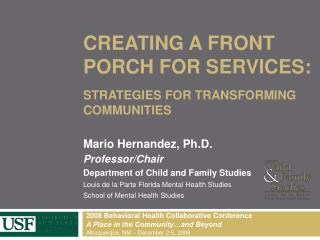 Creating A Front Porch For Services: Strategies for Transforming Communities