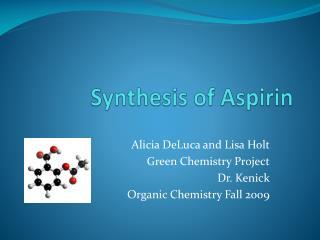 Synthesis of Aspirin