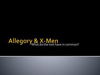 Allegory & X-Men