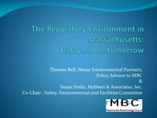 The Regulatory Environment in Massachusetts: Today and tomorrow