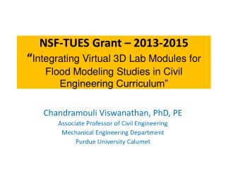 Chandramouli Viswanathan, PhD, PE Associate Professor of Civil Engineering
