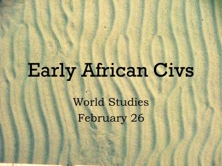 Early African Civs