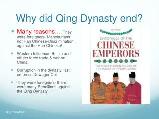 Why did Qing Dynasty end?
