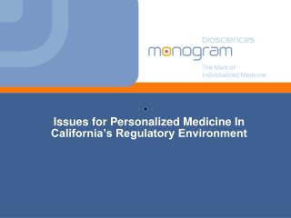 Issues for Personalized Medicine In California's Regulatory Environment