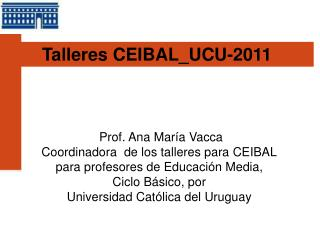 Talleres CEIBAL_UCU-2011