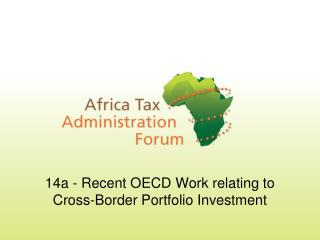 14a - Recent OECD Work relating to Cross-Border Portfolio Investment