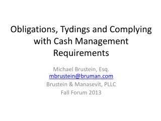 Obligations, Tydings and Complying with Cash Management Requirements