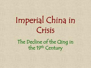 Imperial China in Crisis