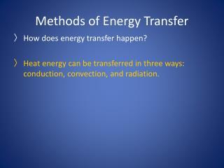 Methods of Energy Transfer