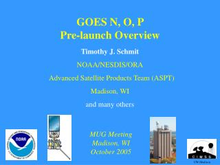 GOES N, O, P  Pre-launch Overview