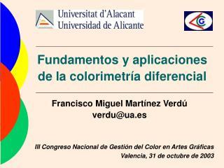 Fundamentos y aplicaciones de la colorimetría diferencial