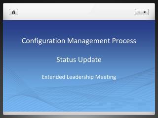 Configuration Management Process Status Update