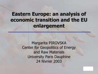 Eastern Europe: an analysis of economic transition and the EU enlargement