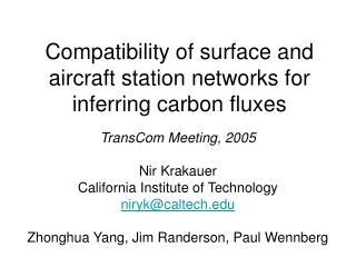 Compatibility of surface and aircraft station networks for inferring carbon fluxes