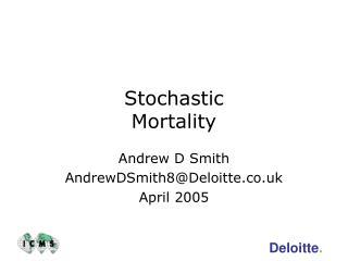 Stochastic Mortality