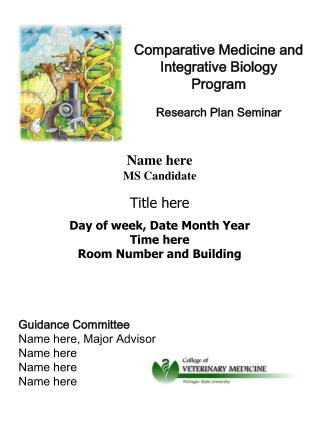 Comparative Medicine and  Integrative Biology Program Research Plan Seminar