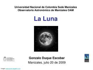 Universidad Nacional de Colombia Sede Manizales Observatorio Astron mico de Manizales OAM  La Luna
