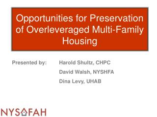 Opportunities for Preservation of Overleveraged Multi-Family Housing