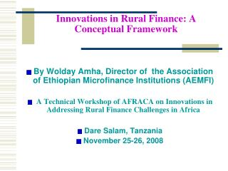 Innovations in Rural Finance: A Conceptual Framework