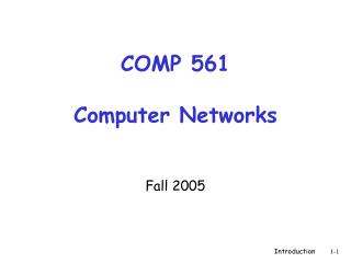 COMP 561 Computer Networks