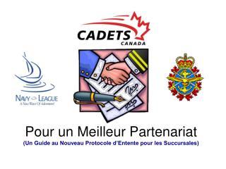 Pour un Meilleur Partenariat (Un Guide au Nouveau Protocole d'Entente pour les Succursales)