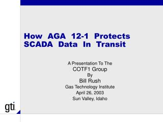 How  AGA  12-1  Protects  SCADA  Data  In  Transit