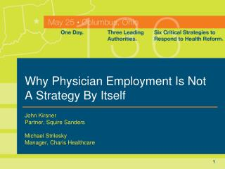 Why Physician Employment Is Not A Strategy By Itself