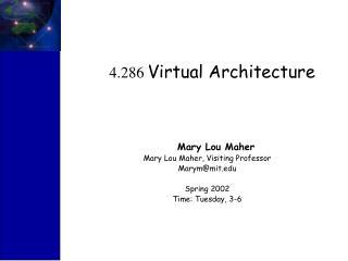 4.286  Virtual Architecture