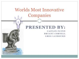 Worlds Most Innovative Companies