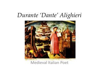 Durante 'Dante' Alighieri