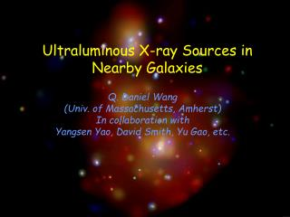 Ultraluminous X-ray Sources in Nearby Galaxies