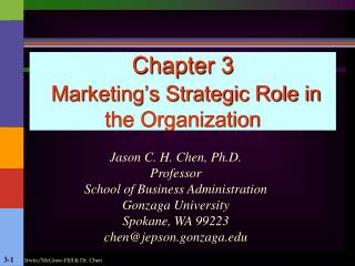 Chapter 3  Marketing s Strategic Role in the Organization