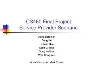 CS460 Final Project Service Provider Scenario