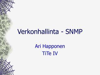 Verkonhallinta  - SNMP
