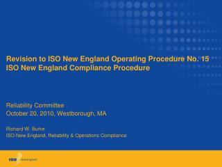 Revision to ISO New England Operating Procedure No. 15 ISO New England Compliance Procedure