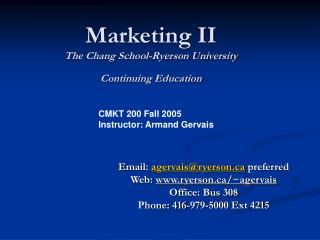 Marketing II  The Chang School-Ryerson University Continuing Education