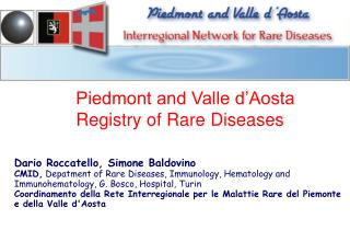 Piedmont and Valle d�Aosta Registry of Rare Diseases