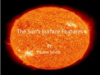 The Sun's Surface Features