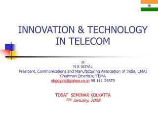 INNOVATION & TECHNOLOGY IN TELECOM
